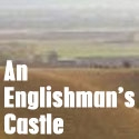 An Englishmans Castle